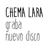 Chema Lara graba nuevo disco